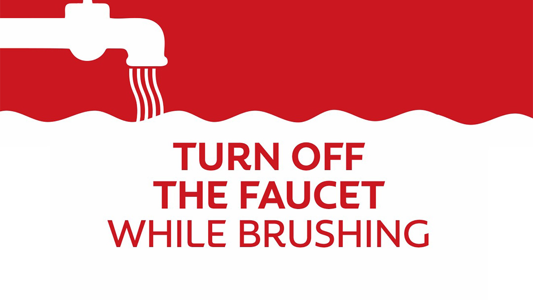 An individual can save the equivalent of 64 cups of water by turning off the faucet every time they brush