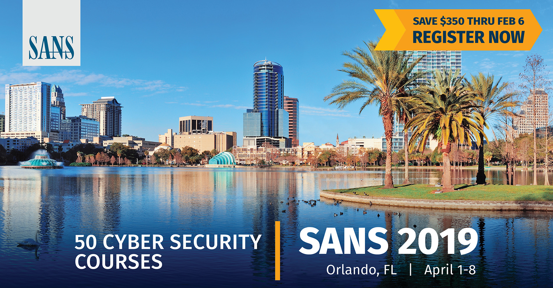 SANS 2019 Orlando Training Event Features 50 Courses to Develop Cyber Security Skills at Every Level