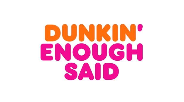 Dunkin' Enough Said