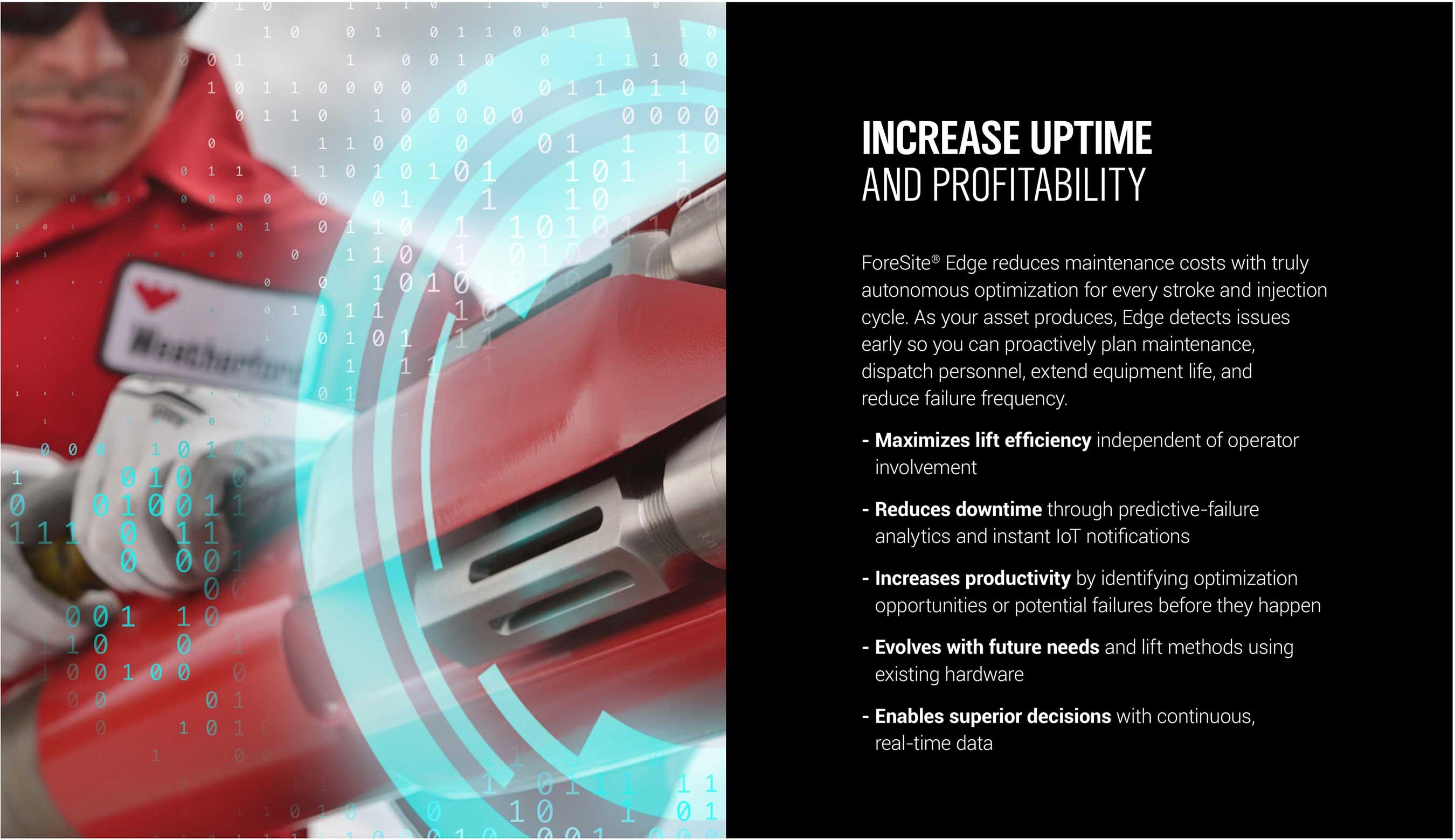 Increase uptime and profitability