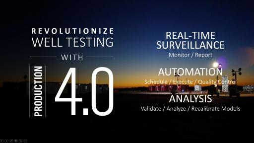 Revolutionize Well Testing