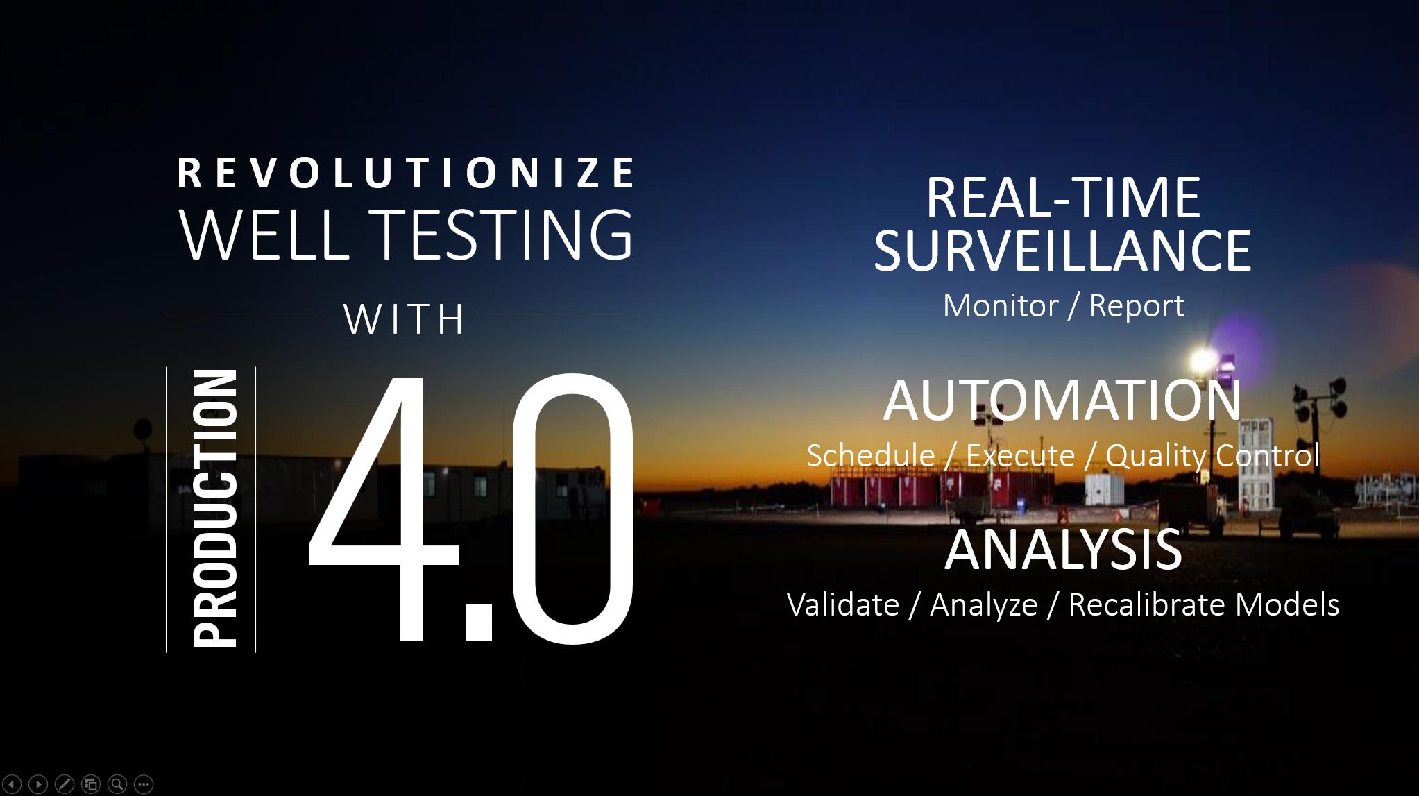 Revolutionize Well Testing