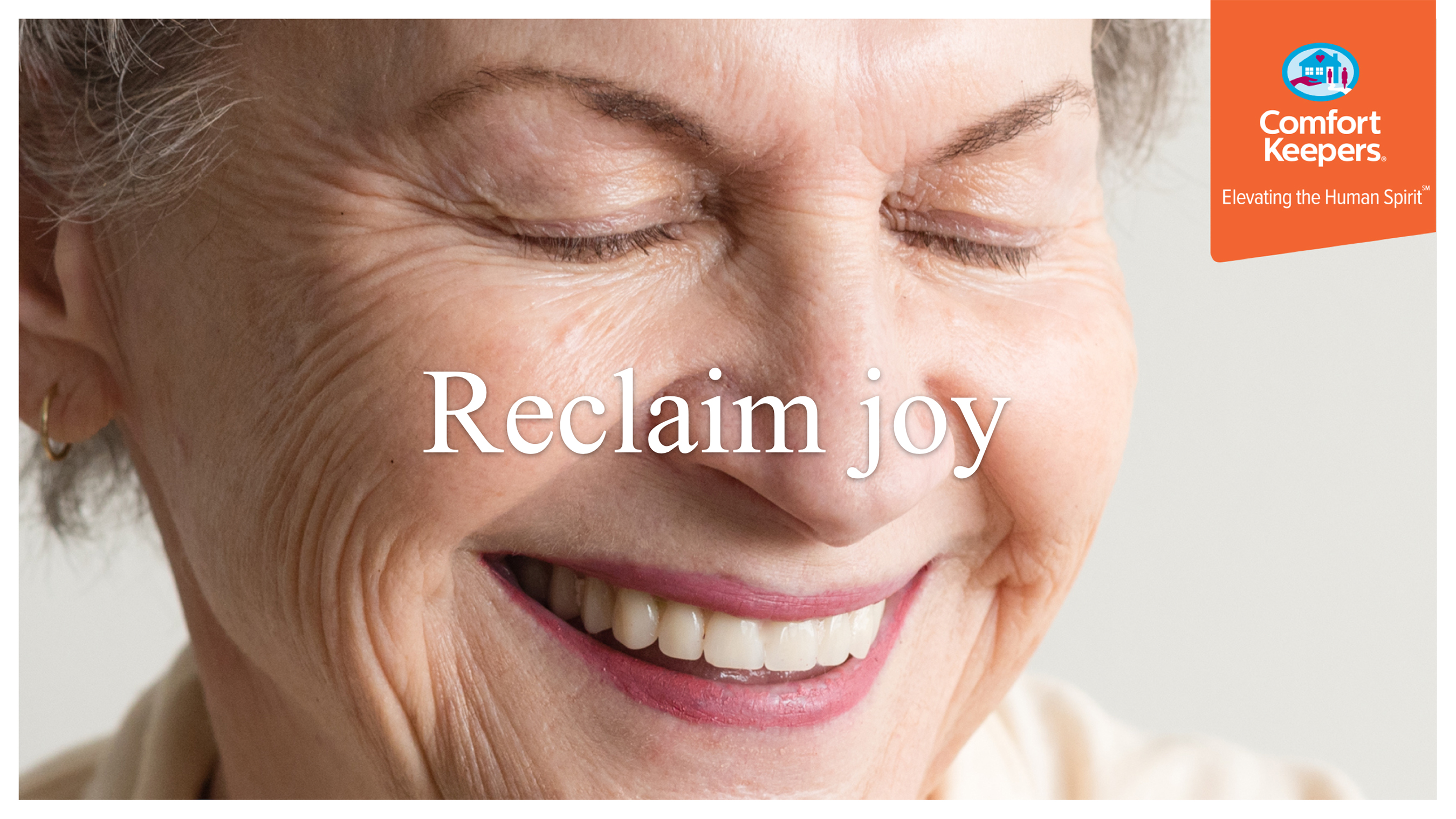 Comfort Keepers - Reclaim Joy