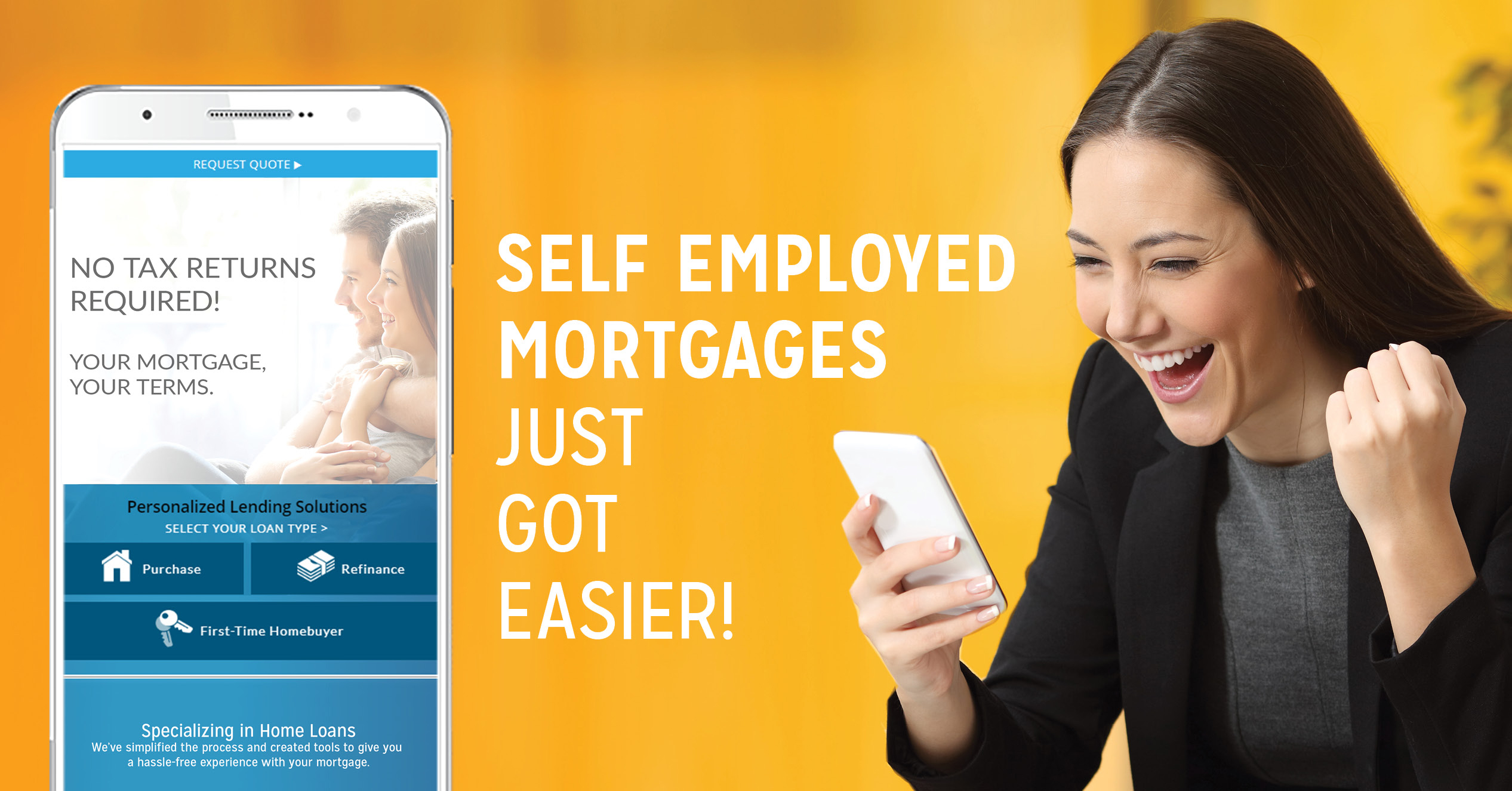 Woman looking at phone smiling. Text on image: Self employed mortgages just got easier!
