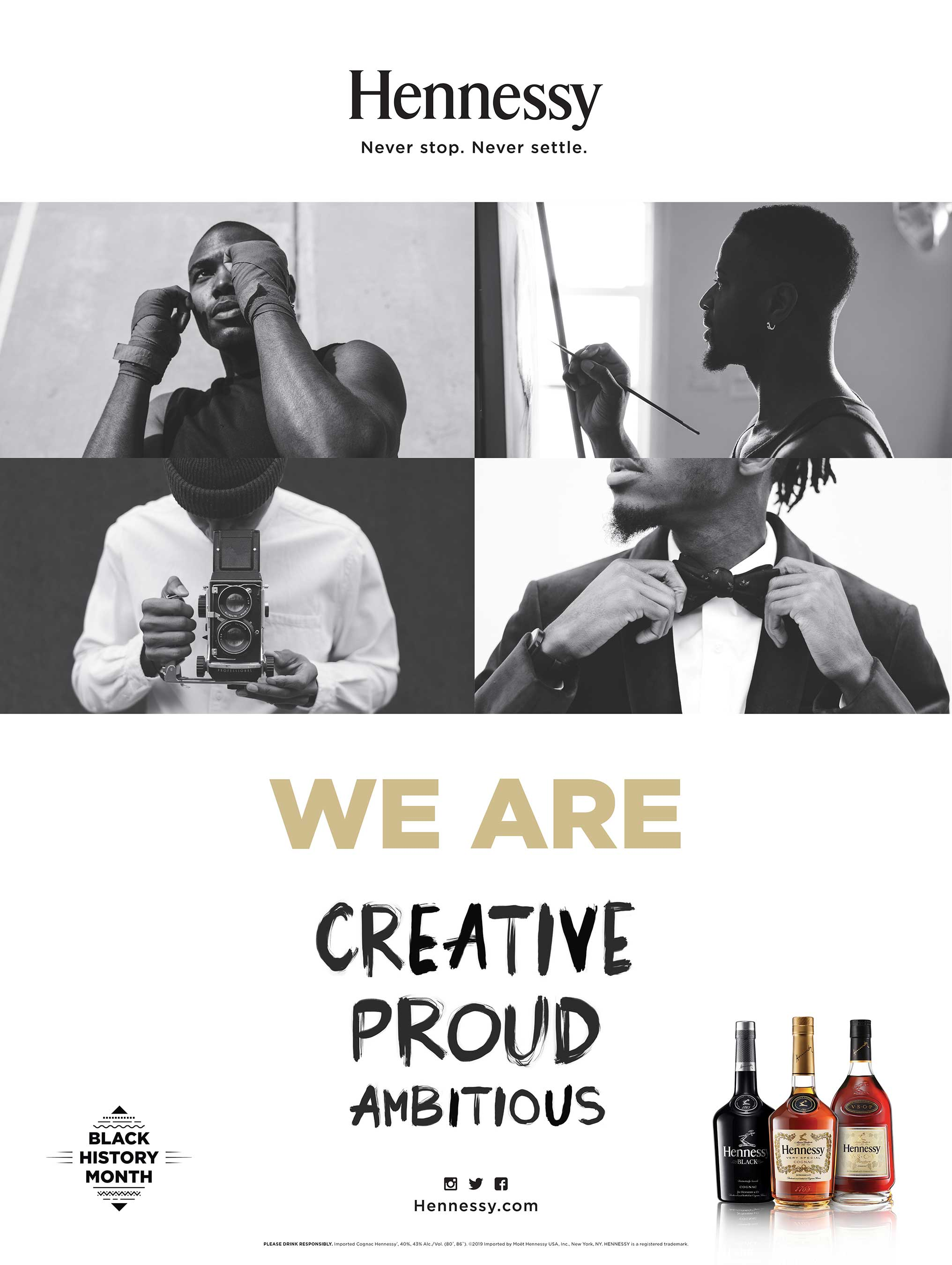 Hennessy's WE ARE content series featuring the 'Never stop. Never settle.' Stories of inspiring African American cultural icons will be brought to life via custom retail displays around the country.