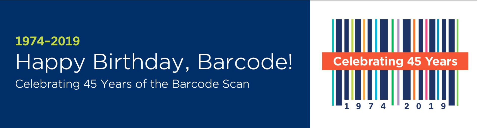 Happy Birthday, Barcode! Celebrating 45 Years.