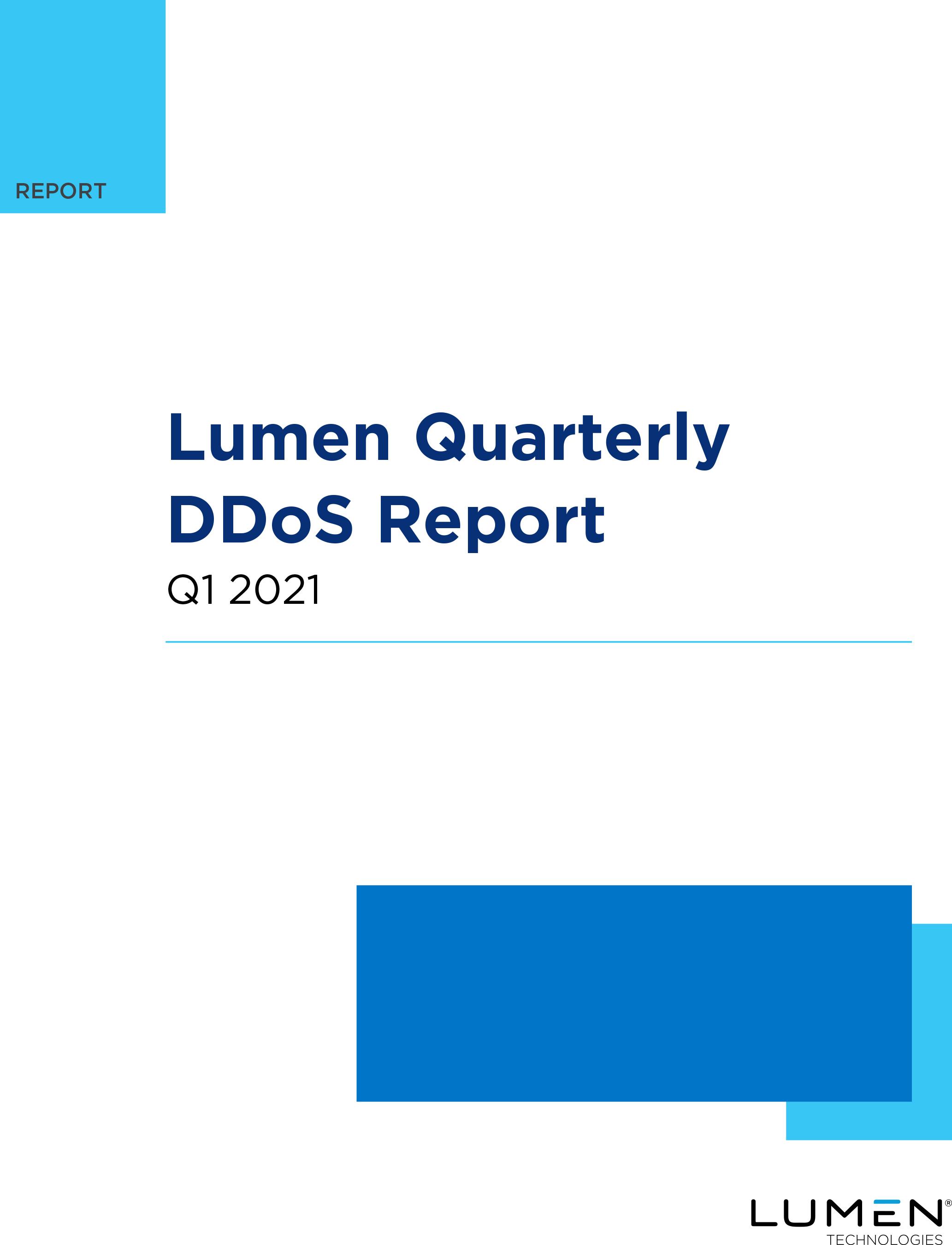 Lumen Quarterly DDoS Report Q1 2021