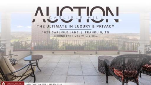 Play Video: Luxury Property Auction in Franklin, TN Ends May 21st