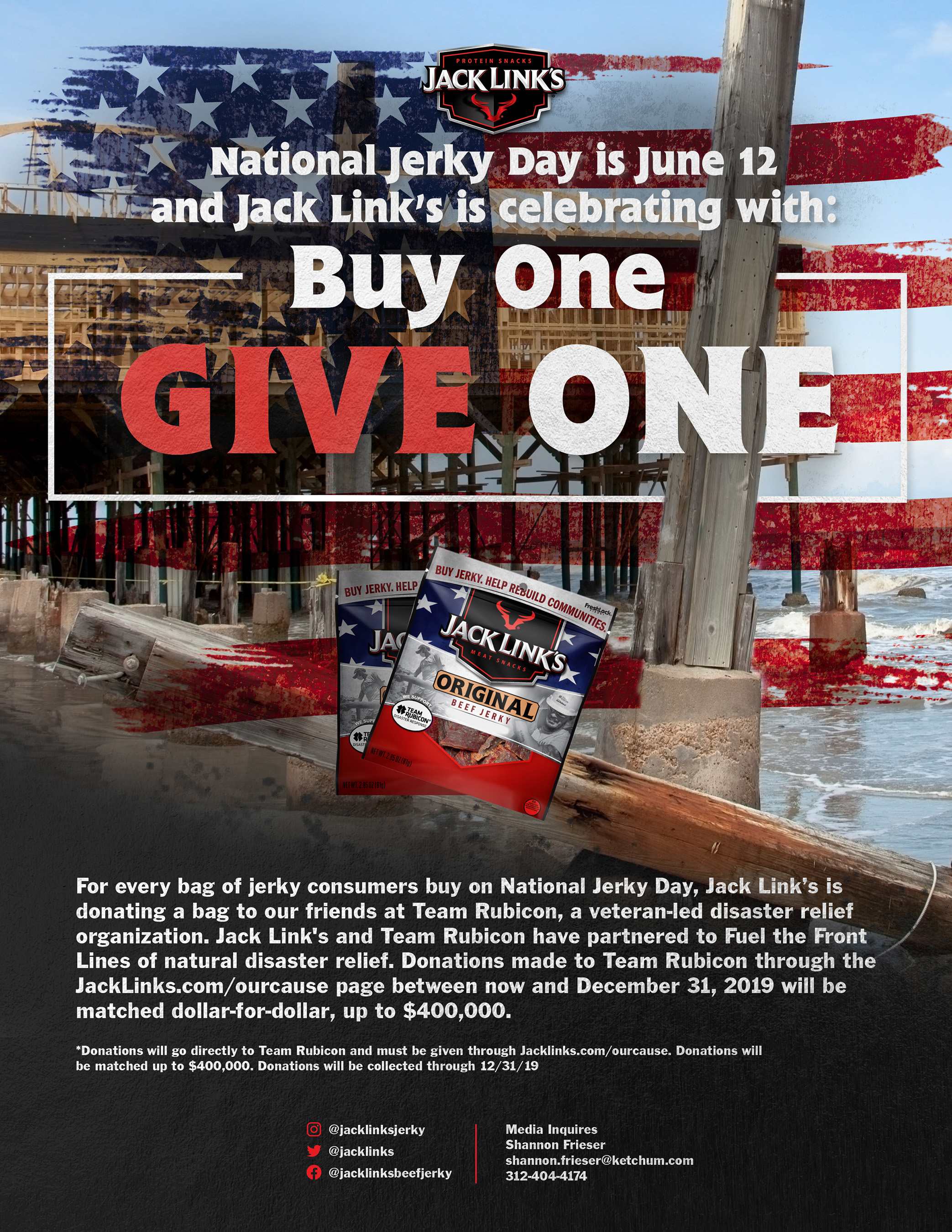 During National Jerky Day (June 12), for every bag of jerky purchased in-store and online, Jack Link's will donate a bag to Team Rubicon volunteers to fuel disaster relief efforts.