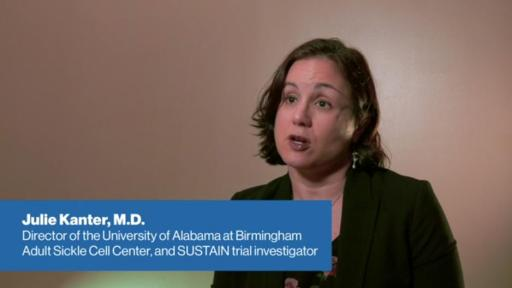 Play Video: Dr. Julie Kanter on Adakveo (crizanlizumab-t cma) to Reduce the Frequency of Pain Crises in Patients with Sickle Cell Disease