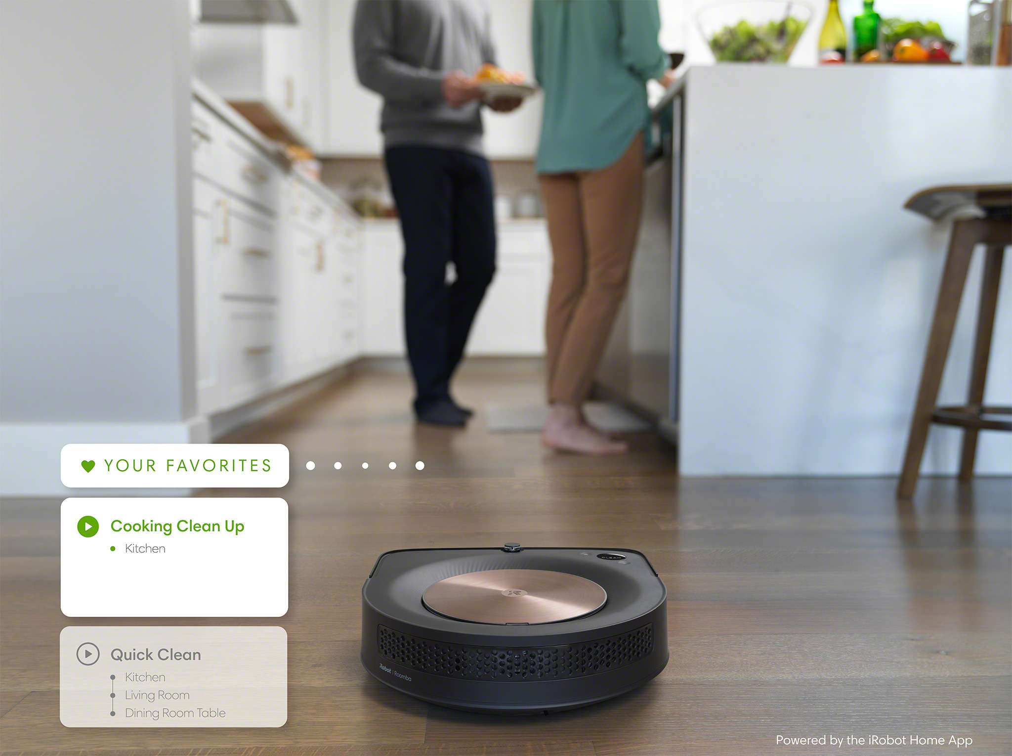 "Favorites in the new iRobot Home App enable users to quickly create and access their own pre-set cleaning routines. Create favorites like, ""After Dinner"" that instructs the robot to clean the dining room and in front of the kitchen counter. Or ""Bedtime"" to clean the playroom and living room floors. Or ""Everywhere"" to clean the whole home."