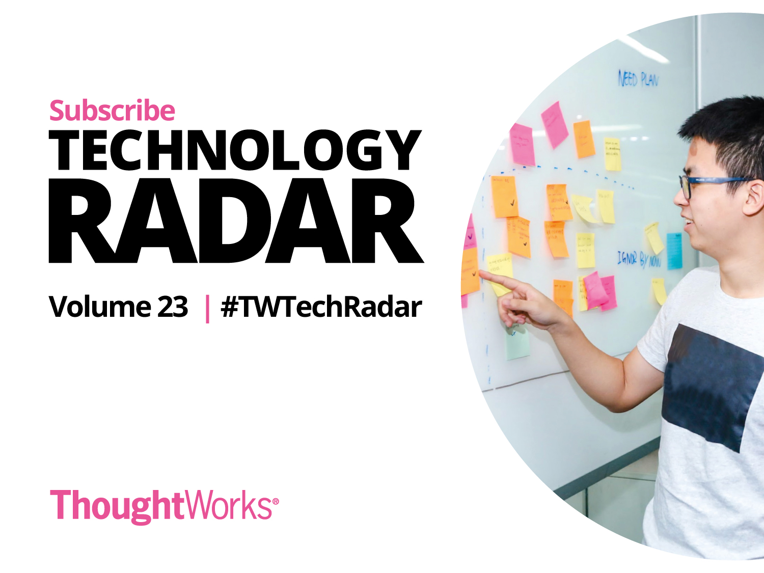 Subscribe to the Radar and receive tech-related content