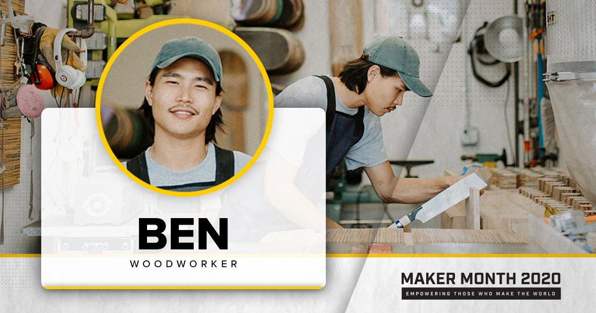 Meet Our 31 Makers: Ben, Woodworker