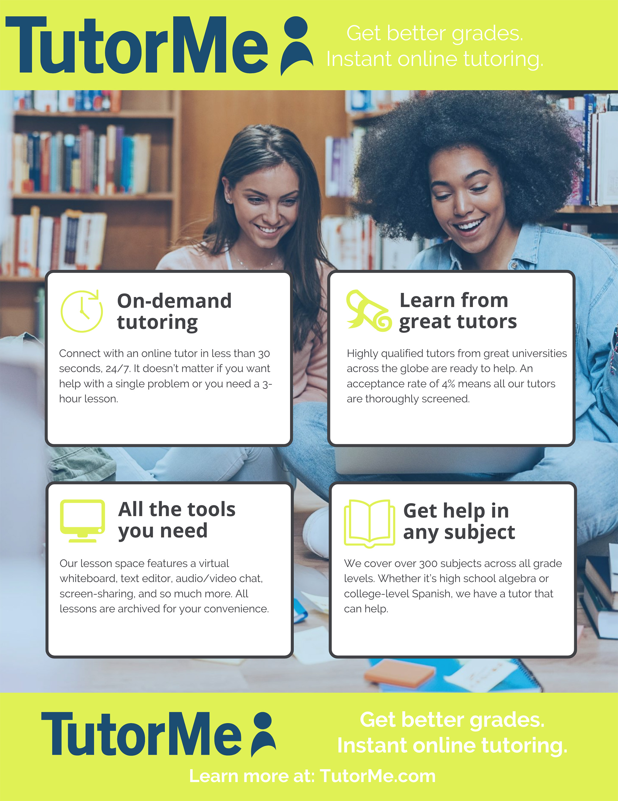 TutorMe is a revolutionary online education platform that provides on-demand tutoring and online courses. We believe there are more teachers in the world than are actually teaching so we want to empower more people to learn from each other.