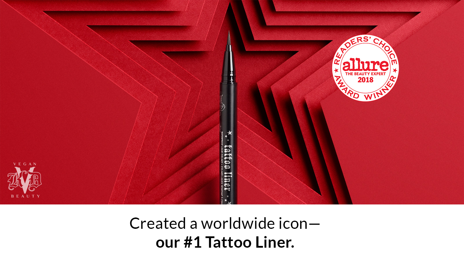 Created a worldwide icon - our #1 Tattoo Liner.