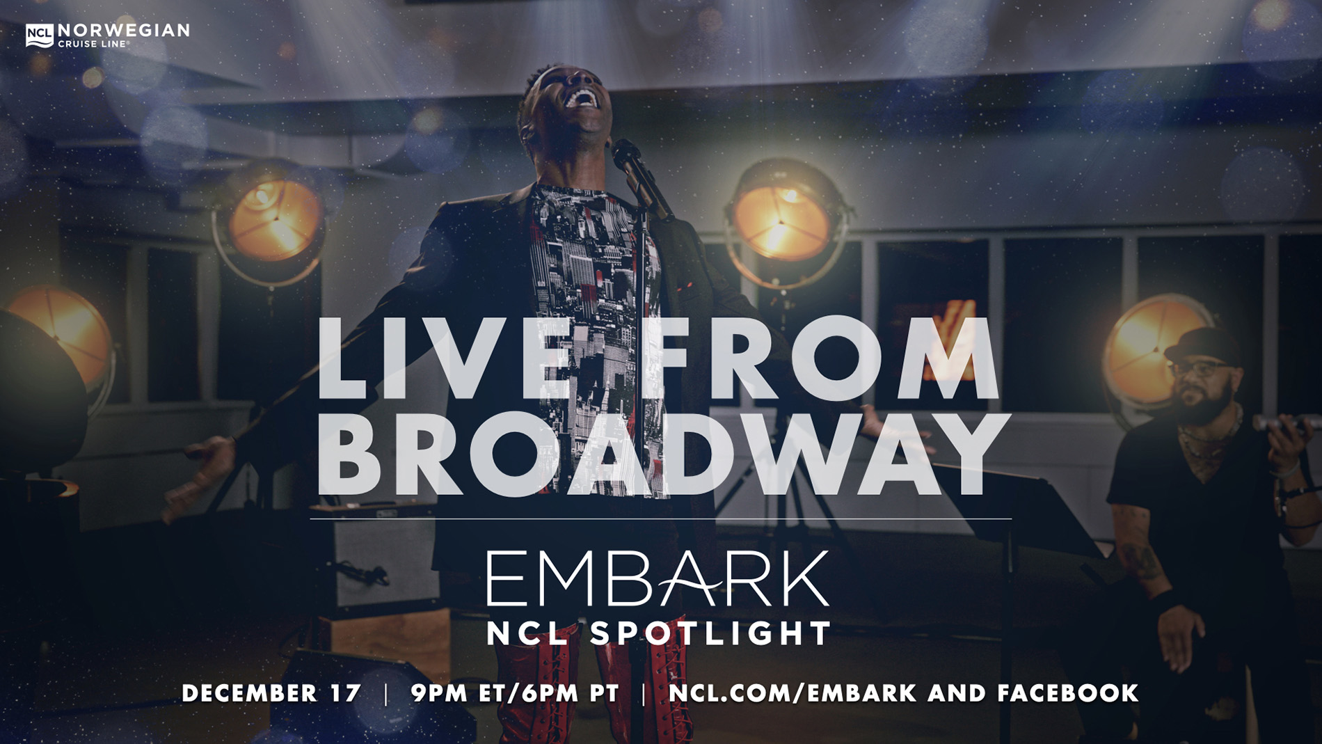 """Norwegian Cruise Line reunites a star-studded cast for the second """"EMBARK NCL Spotlight"""" episode, """"Live From Broadway,"""" featuring exclusive performances from award-winning productions available across its fleet. The episode will stream live on ncl.com/embark on Dec. 17, 2020 at 9 p.m. ET before being made available on-demand."""