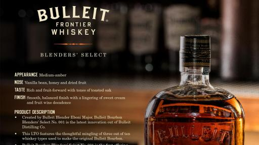Bulleit Bourbon Blenders' Select No. 001 – Fact Sheet