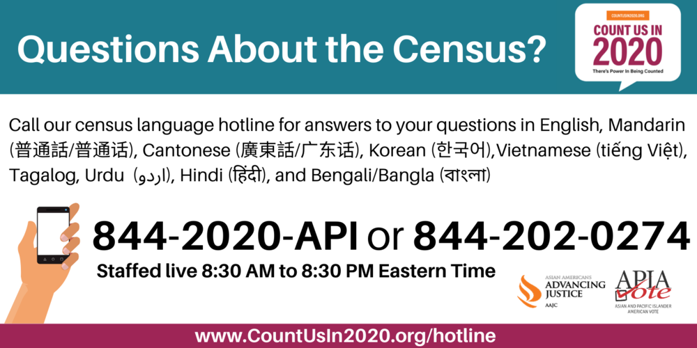 Asian American and Pacific Islander hotline for census questions