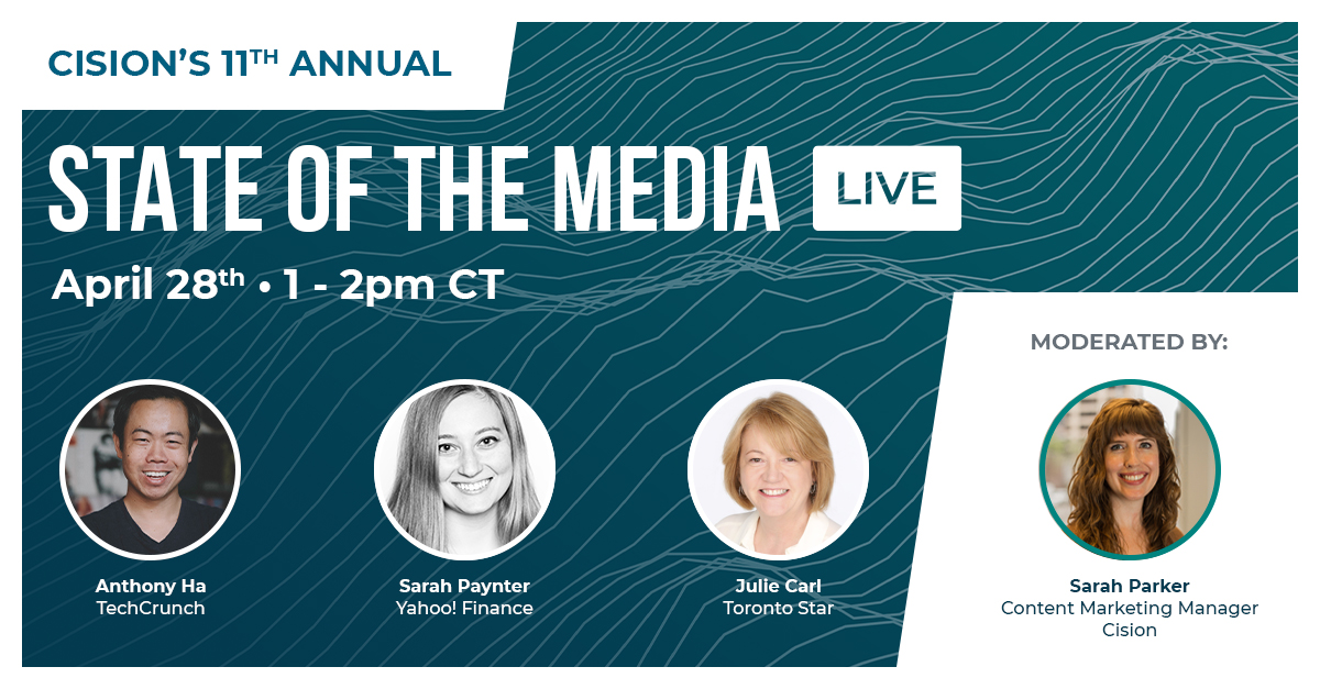Cision's Annual State of the Media LIVE!