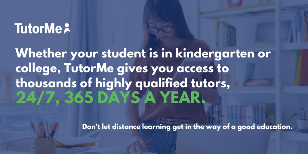 TutorMe is available 24x7, 365 days a year.