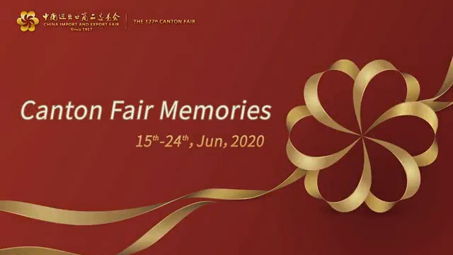 The 127th Canton Fair memories