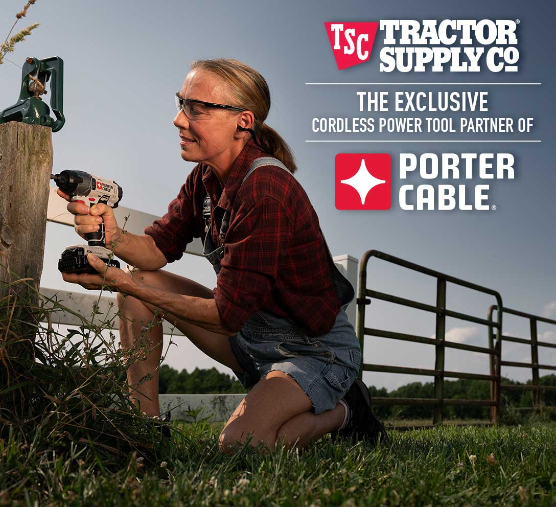 Tractor Supply Co is now the exclusive cordless power tool partner of PORTER-CABLE.