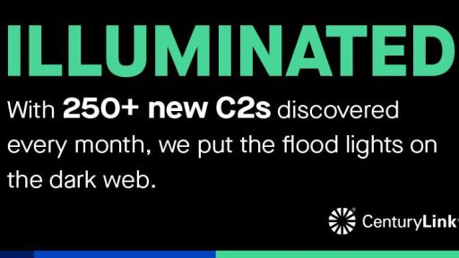 "Graphic card reading: ""ILLUMINATED. With 250+ new C2s discovered every month, we put the flood lights on the dark web."""