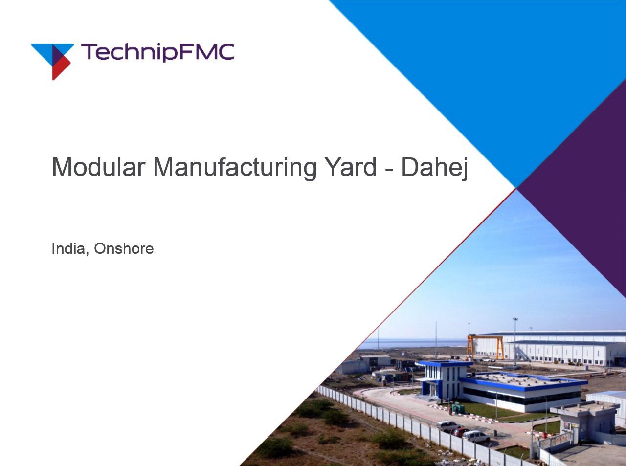 TechnipFMC Modular Manufacturing Yard at Dahej, Gujarat