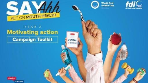 The World Oral Health Day toolkit provides all the background material and resources to help roll out the campaign at a national level.